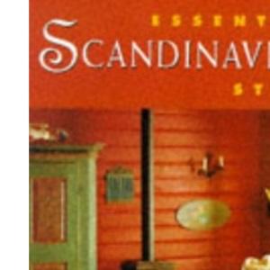 Essential Scandinavian Style (Essential Style)