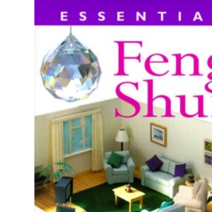 Essential Feng Shui