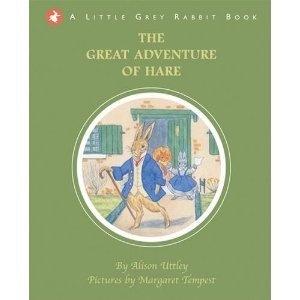 Great Adventure of Hare (Little Grey Rabbit storybooks)