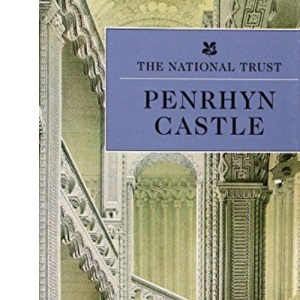 Penrhyn Castle (National Trust guide books)