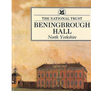 Beningbrough Hall, Yorkshire (National Trust Guidebooks)