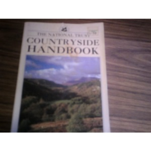 The National Trust Countryside Handbook (National Trust Handbooks)