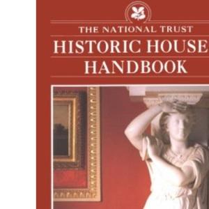 Historic Houses Handbook (National Trust Handbooks)