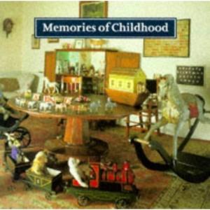 Memories of Childhood