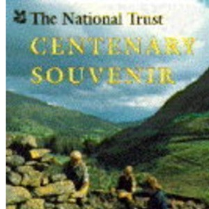 The National Trust Centenary Souvenir (Centenary 1895 - 1995)
