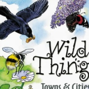 Towns and Cities (Wild Things)