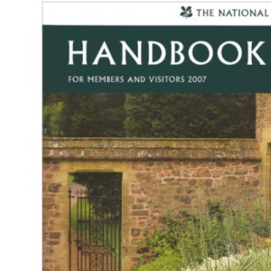 The National Trust Handbook for Members and Visitors 2007