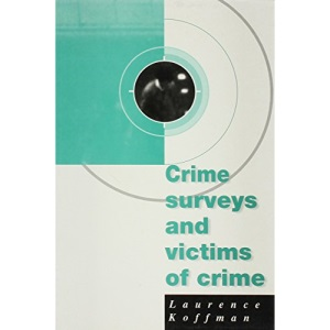 Crime Surveys and Victims of Crime