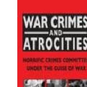 War Crimes and Atrocities