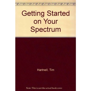 Getting Started on Your Spectrum