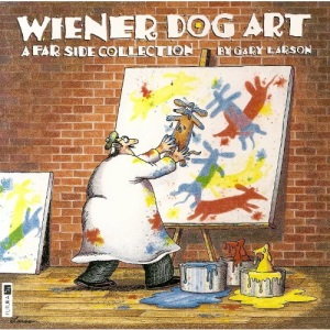 Wiener Dog Art: A Far Side Collection