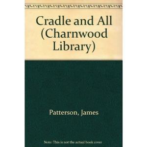 Cradle and All (Charnwood Library)