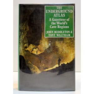 The Underground Atlas: Gazetteer of the World's Cave Regions