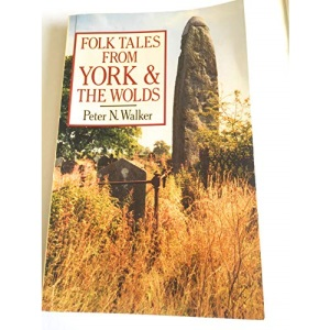 Folk Tales from York and the Wolds