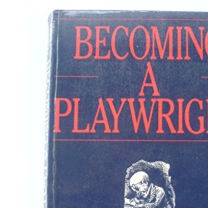 Becoming a Playwright