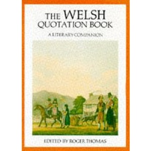 The Welsh Quotation Book: A Literary Companion