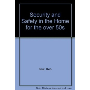 Security and Safety in the Home for the Over 50s