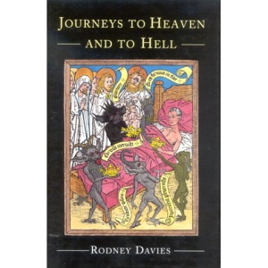 Journeys to Heaven and to Hell