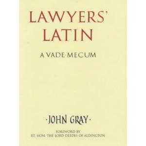 Lawyers' Latin: A Vade-mecum