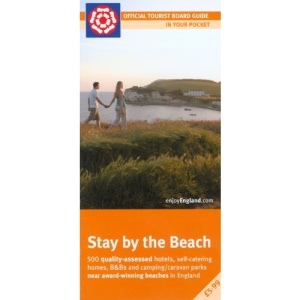 Stay by the Beach: Quality-assessed Accommodation by Blue Flag and Seaside Award Beaches in England (Enjoy England)