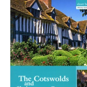 Short Break Tours - The Cotswolds and Shakespeare Country (Short Break Tours S.)