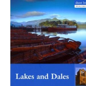 Short Break Tours - Lakes and Dales (Short Break Tours)