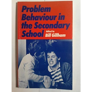 Problem Behaviour in the Secondary School