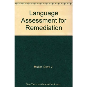 Language Assessment for Remediation