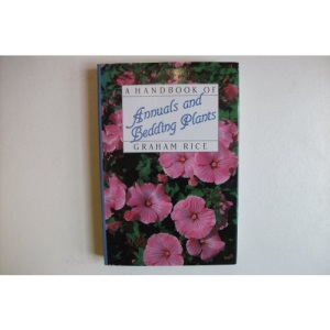 A Handbook of Annuals and Bedding Plants