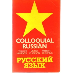 Colloquial Russian (Trubner's Colloquial Manual)