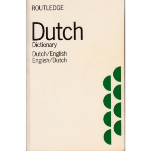 Dutch-English, English-Dutch Dictionary (Routledge pocket dictionaries)