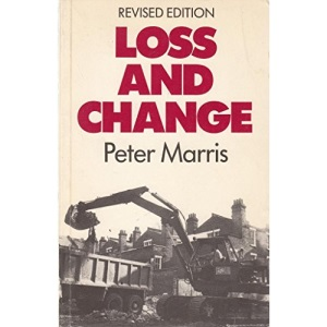 Loss and Change (REPORTS OF THE INSTITUTE OF COMMUNITY STUDIES)