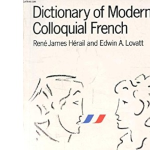 Dictionary of Modern Colloquial French