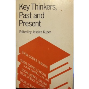 Key Thinkers: Past and Present (Social Science Lexicons)