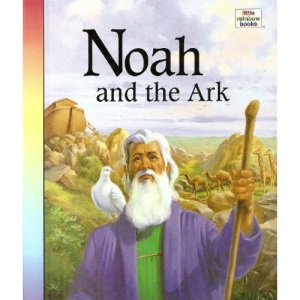 Noah and the Ark (Little Rainbow Books)