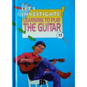 Learning to Play a Guitar (Let's Investigate S.)