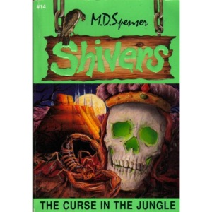 The Curse in the Jungle (Shivers)