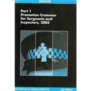 Promotion Crammer for Sergeants and Inspectors: Pt. 1