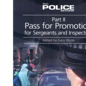 Part 2 Pass for Promotion for Sergeants and Inspectors 2006/2007: Pt. 2