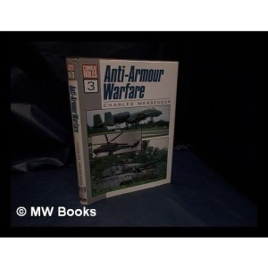 Combat Roles: Anti-armour Warfare v. 3 (Combat Roles, 3)