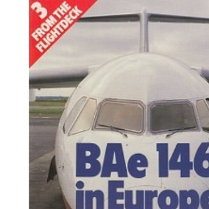 From the Flightdeck: BAe 146 in Europe v. 3