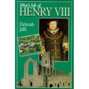 What's Left of Henry VIII