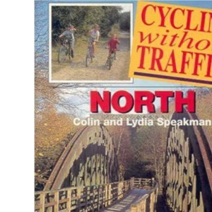 Cycling without Traffic: North