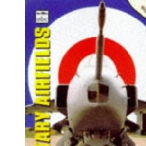 UK Military Airfields (Ian Allan abc)
