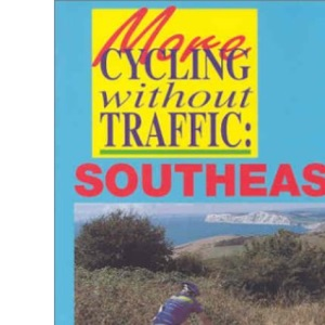 More Cycling without Traffic: Southeast
