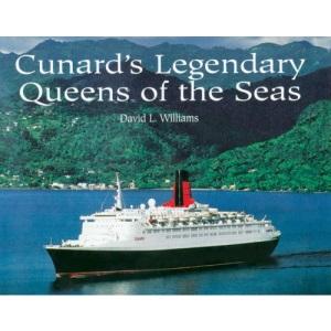 Cunard's Legendary Queens of the Sea