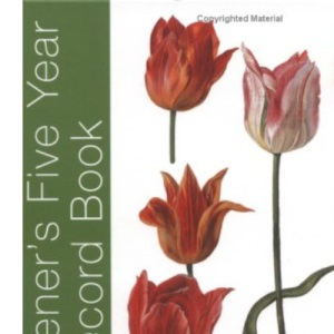 The RHS Five Year Gardener's Record Book: In Association with the RHS