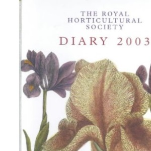 The Royal Horticultural Society Diary 2003