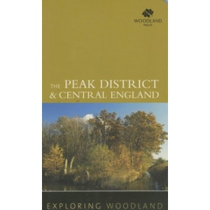 Exploring Woodland: Peak District and Central England: Bk. 4