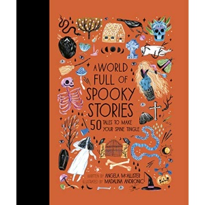 A World Full of Spooky Stories: 50 Tales to Make Your Spine Tingle (4)